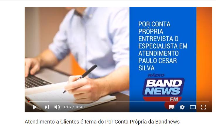 Rádio BandNews: Entrevista para programa Por Conta Própria sobre Atendimento a Clientes para pequenos empreendedores